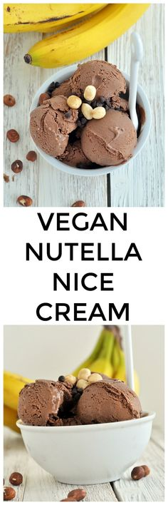 Vegan Nutella Nice Cream made healthy! Just as good as regular ice cream, but with zero guilt!