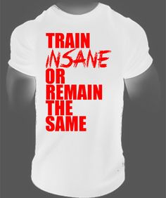Victory Weight: train insane or remain the same,motivational gym t...