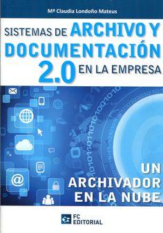 Un archivador en la nube / Mª Claudia Londoño Mateus