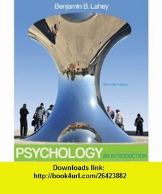 Psychology An Introduction (9780078035166) Benjamin Lahey , ISBN-10: 0078035163…