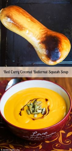 This Creamy Red Curry Coconut Butternut Squash Soup is made with just four ingredients. Keep to the basic recipe or embellish with more flavor agents and garnishes. It's your choice ~ http://jeanetteshealthyliving.com