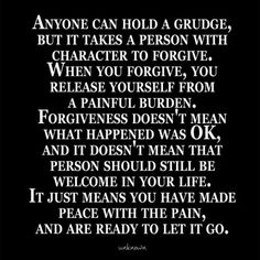 """FORGIVENESS""...Let it GO!!!"
