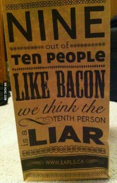 9 out of 10 people like We think the tenth person is a LIAR ; Bbq Quotes, Food Quotes, Funny Quotes, Life Quotes, Bacon Jam, Bacon Bits, Bbq Drinks, Bacon Shirt, Bacon Funny