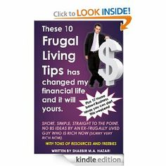 These 10 Frugal Living Tips has Changed my Financial Life and it will yours.