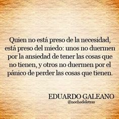 """Presos de las """"cosas"""" ... libérate !! True Quotes, Great Quotes, Inspirational Quotes, General Quotes, Something To Remember, Life Philosophy, Words Worth, Some Words, Powerful Words"""