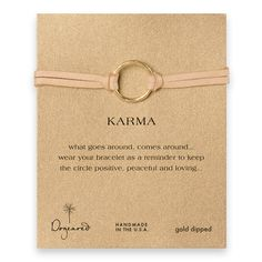 Bracelet - gold ring ... symbolizing KARMA - what goes around comes around ... wear this bracelet as a reminder to keep the circle positive, peaceful and loving ...