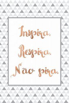 Poster - Inspira Respira Não pira