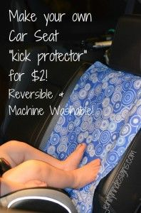 DIY Car Seat Kick Protector, so easy and so inexpensive!  No more dirty shoes and feet ruining the car's seats!