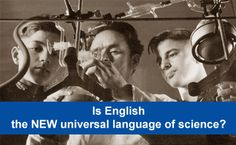 Is English the NEW universal language of science?