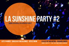 Sunshine Party #2 Soirée officielle du #CFKiteFS2017 !