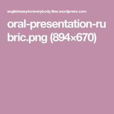 oral-presentation-rubric.png (894×670)