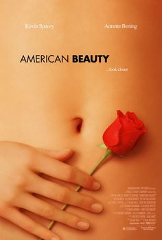 American Beauty a film by Sam Mendes + MOVIES + Kevin Spacey + Annette Bening + Thora Birch + Wes Bentley + Mena Suvari + cinema + Drama Annette Bening, Best Indie Movies, Great Movies, Amazing Movies, Movies Free, It's Amazing, Awesome, Iconic Movie Posters, Iconic Movies