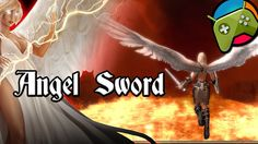Angel Sword - Gameplay Let's play - Android RPG 2015