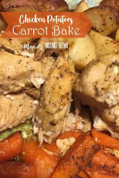 Chicken  Potatoes and Carrot Bake –  A delicious recipe that is a one pan wonder. Only requiring 5 ingredients and 10 minutes of prep time.    #chickenrecipe #easychicken