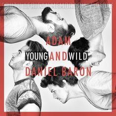 ADAM & DANIEL BARON - Young and Wild - South African CD UMGCD133 *New*