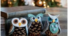 This is so cute anytime Pinecone Owls, 20 Magical DIY Christmas Home Decorations....
