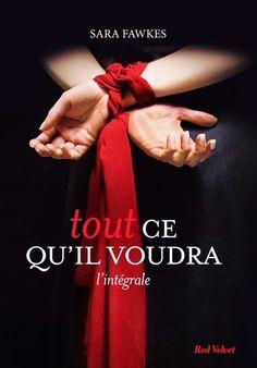 """♥ Ma chronique de """"Tout ce qu'il voudra"""" de Sara Fawkes est disponible : http://bookymary.blogspot.fr/2015/01/tout-ce-quil-voudra.html ♥"""