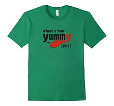 "Where's Your Yummy Spot Raunchy Inappropriate Humor T-Shirt - Male Small - Kelly Green Things ""Joe Says"" http://www.amazon.com/dp/B018MNAVXW/ref=cm_sw_r_pi_dp_gq3ywb13KFGVW"