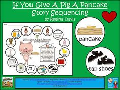 If You Give A Pig A Pancake Story Sequencing Activity. If You Give A Pig A Pancake Story Sequencing Activity. Story Sequencing, Sequencing Activities, Preschool Literacy, Kindergarten Reading, Reading Activities, Teaching Reading, Teaching Tools, Classroom Activities, Teaching Ideas