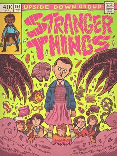 ' Art Director Dan Hipp has created an awesome fan art 'Stranger Things' comic book cover featuring the best references. Stranger Things Aesthetic, Cartoon Posters, Stranger Things Netflix, Indie Kids, Vintage Cartoon, Disney Fan Art, Comic Artist, Comic Covers, Poster Prints