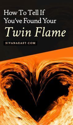 How To Tell If You've Found Your Twin Flame