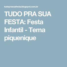 TUDO PRA SUA FESTA: Festa Infantil - Tema piquenique