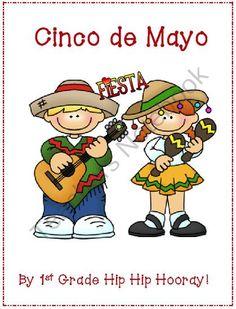 Cinco de Mayo...a Mexican Fiesta! from First Grade Hip Hip Hooray on TeachersNotebook.com (30 pages)