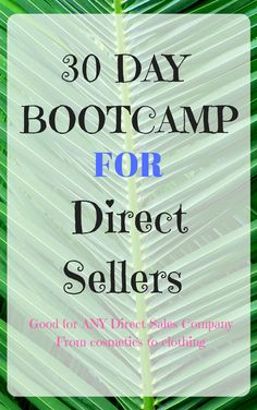 30 Day BootCamp For Direct Sellers Hints Tricks Tips How To Sell And Master Direct Sales Cosmetics to Clothing Make More Money Get this on my Etsy sto Direct Sales Recruiting, Direct Sales Companies, Direct Sales Tips, Direct Marketing, Sales And Marketing, Direct Selling, Social Marketing, Marketing Companies, Internet Marketing