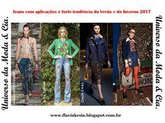 Jeans com aplicações estão em alta nesta e na próxima estação. Confira no blog Universo da Moda & Cia., ideias apresentadas pelos estilistas para você se inspirar e ficar fashion.