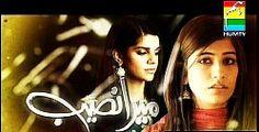 Mera Naseeb  by Hum Tv