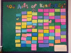 100 Acts of Kindness start off with 0 acts of kindness and as the year goes on once you get 10 more change the number so that the students can see how many acts of kindness they have all together!