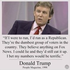 """Donald Trump did not say that Republicans are the """"dumbest group of voters"""" in a 1998 'People' magazine interview."""