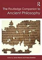 Warren, James, and Frisbee C. C. Sheffield. The Routledge Companion to Ancient Philosophy. , 2014. Print.