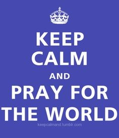 Always Pray For The World!