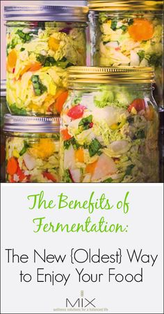 The Benefits of Fermentation: The New {Oldest} Way to Enjoy Your Food | www.mixwellness.com