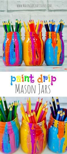 Mason Jar Pencil Holders - Paint Drip Mason Jar Craft - Mason Jar Craft Idea with Paint - Kid Craft Idea with Mason Jars