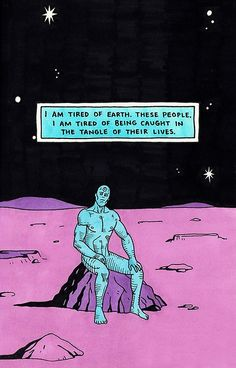 dr manhattan i'm tired Poster Inspirational Artwork, Cosplay Games, Deep Relationship Quotes, Art Et Design, Posca Art, Arte Pop, Vintage Comics, Aesthetic Art, Aesthetic Wallpapers