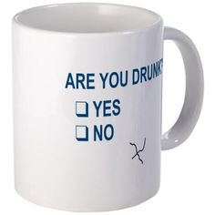Are You Drunk? Mugs