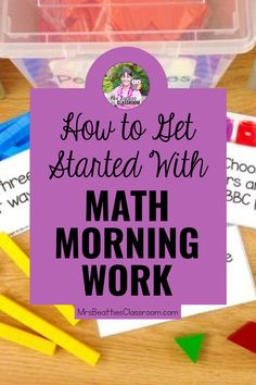 How to Get Started With Math Morning Work Math Resources, Math Activities, Classroom Resources, Teaching Strategies, Teaching Math, Math Manipulatives, Multiplication Games, Work Task, Primary Maths