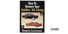 How-to Restore Your Golden 1955 Chevy Book