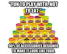 Let's be real, you were never a kid if you never ate some play-dough. <--- It smelled so gooood