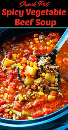 Crock Pot Spicy Vegetable Beef Soup is a hearty and satisfying soup full of browned ground beef, potatoes, and vegetables in a wonderful tomato broth. Vegetable Soup Crock Pot, Crock Pot Vegetables, Vegetable Pasta, Veggie Soup, Crock Pot Soup, Homemade Vegetable Beef Soup, Homemade Soup, Beef Soup Recipes, Ground Beef Recipes