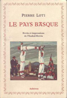 #littérature : Le Pays Basque ; Recits Et Impressions De L'euskal-herria - Pierre Loti. Aujourd'hui 22 novembre, tandis que je suis là seul, à ce point extrême où finit la France, assis sur ma terrasse qui regarde l'Espagne, l'âme du Pays basque pour la première fois m'apparaît. Il fait idéalement beau; sur la Bidassoa, sur les Pyrénées, sur la mer, partout règne le même calme infini. L'air immobile est tiède comme en mai, avec pourtant cette insaisissable mélancolie de l'arrière-automne…