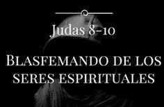 """Blasfemando de los Seres Espirituales - Judas 8-10    Dr. Jaime Morales  Extraído de: """"Judas: Combatiendo los Falsos Maestros""""  I. Introducción  En los tiempos actuales postmodernos hay un resurgimiento de la angelología: el estudio de los ángeles. Hay expertos espirituales que escriben libros sobre los ángeles. Pero está bien hablar así de los ángeles? Podemos hablar así de cosas que realmente Dios no ha revelado en su Palabra? La respuesta es no. Precisamente estos falsos maestros de los…"""