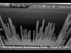 Spring Reason feat Groove Tools - Travel In Time  (Analog Trip Remix)  ▲...
