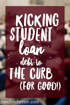 Kicking Student Loan Debt to the Curb (For Good!) If you have made student loan mistakes in the past you are not alone! Here are some tips for avoiding the missteps I took when it came to m # Private Student Loan, Federal Student Loans, Paying Off Student Loans, Student Loan Debt, San Diego, Home Renovation Loan, Loan Money, Student Loan Forgiveness, Best Loans