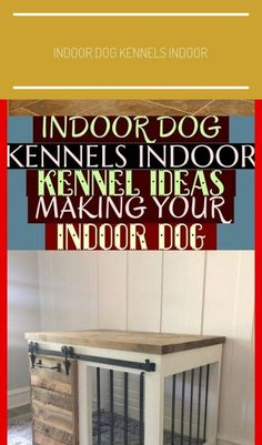 Great Free Indoor Dog Kennels Indoor Kennel Ideas Making Your Indoor Dog ! Concepts A safe place for your dog A dog kennel is an excellent decision to offer your dogs secure quit all t Cheap Dog Kennels, Dog Kennels For Sale, Puppy Kennel, Dog Kennel Cover, Diy Dog Kennel, Metal Dog Kennel, Custom Dog Kennel, Wooden Dog Kennels, Dog Kennel Designs