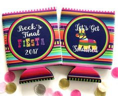 Cinco de Mayo Fiesta Party koozie. Final fiesta bachelorette. Down to Fiesta mexican party favors.