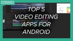 Top 5 Video Editing Apps for Android Android Video, Android Apps, Good Video Editing Apps, Mobile Video, First Video, Working On It, Photoshop Tutorial, Tools, Youtube