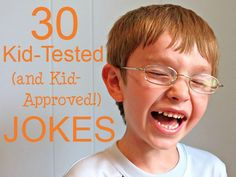 30 kid-tested and kid-approved jokes, silly puns and goofy jokes